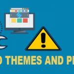 Is It Safe To Use Nulled Themes And Plugins In WordPress?