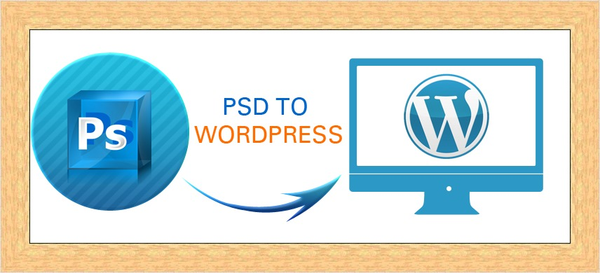 What Steps are Required for Seamless PSD to WordPress Conversion?