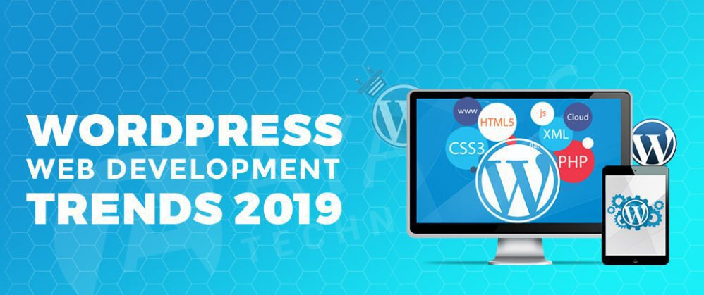 WordPress Development Trends 2019