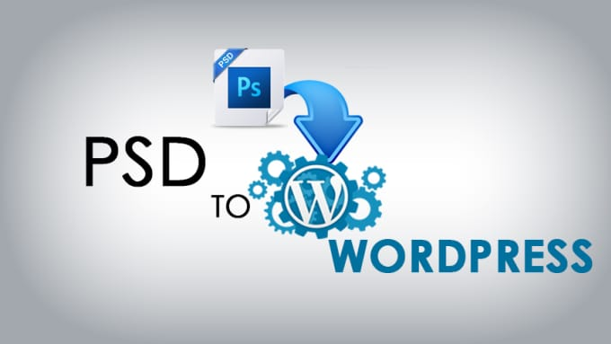 Top Benefits of PSD To WordPress Conversion For a Business Website