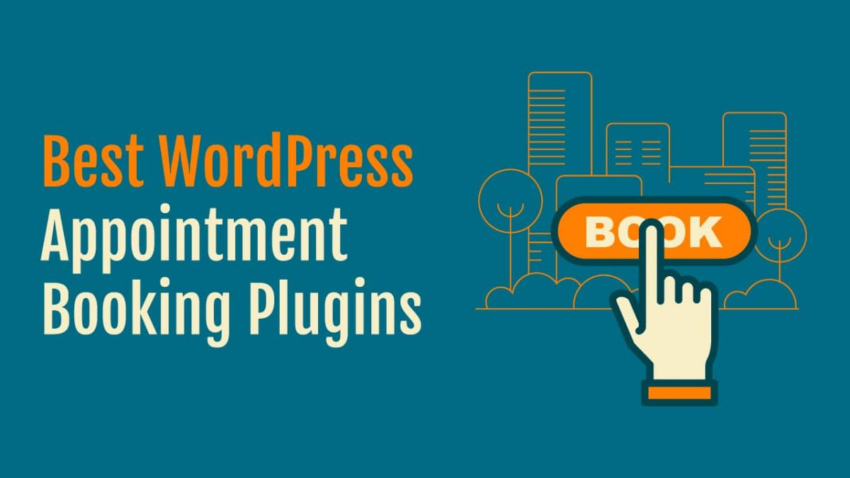 Top 3 WordPress Plugins For Appointment Booking Website Development