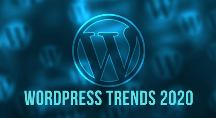 Top 9 WordPress Development Trends that You Can't Ignore in 2020