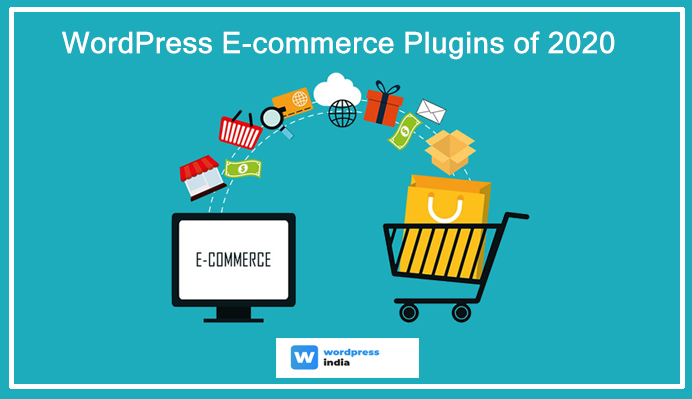 Top 5 WordPress E-commerce Plugins of 2020 & Beyond