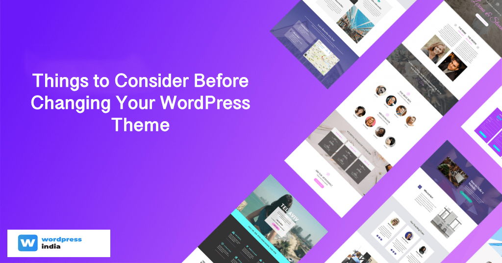 11 Tips to Flawlessly Change a WordPress Theme & Make Your Site Engaging