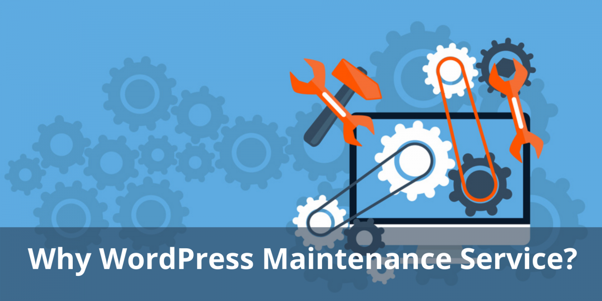 Why WordPress Maintenance Service Needed for Business Operation?