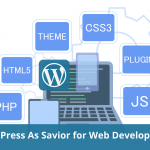 Why Professionals Consider WordPress As Savior for Web Development?