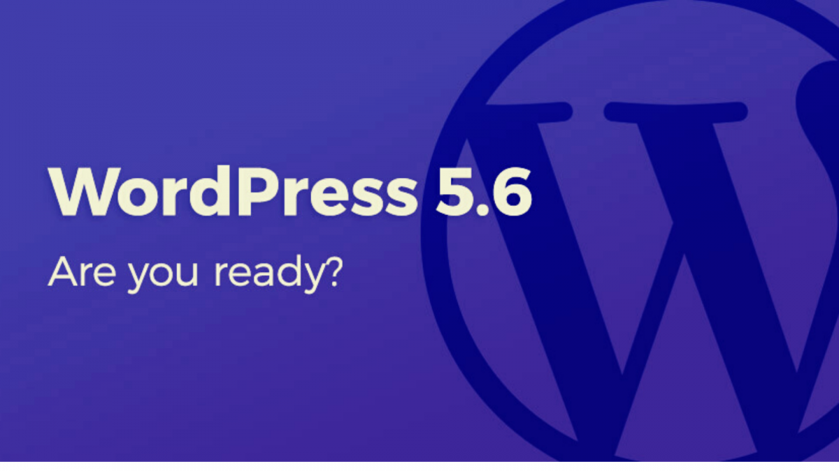 WordPress 5.6 Released – Features to Explore For Website Development in 2021