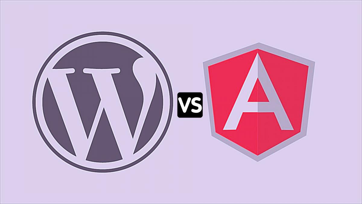 WordPress vs AngularJS CMS- Major Pros and Cons to Consider