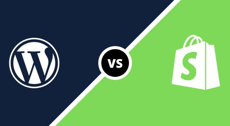 WordPress vs Shopify – Which Ecommerce Platform to Choose?