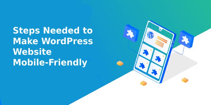 Steps Needed to Make WordPress Website